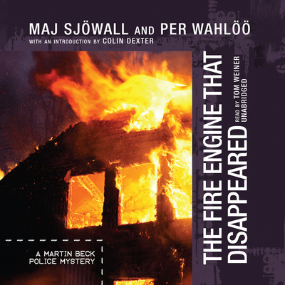 The Fire Engine That Disappeared: The Story of a Crime | A Martin Beck Police Story Audiobook, by Maj Sjöwall