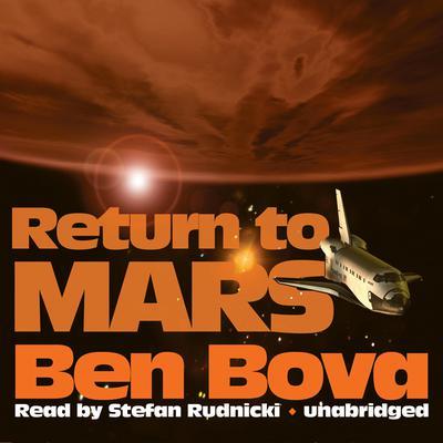 Return to Mars Audiobook, by Ben Bova