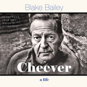 Cheever: A Life Audiobook, by Blake Bailey