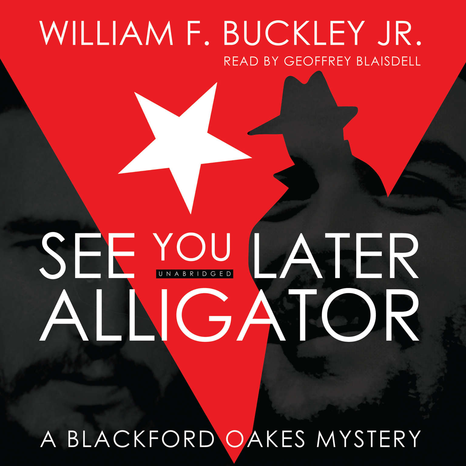 Printable See You Later, Alligator: A Blackford Oakes Mystery Audiobook Cover Art