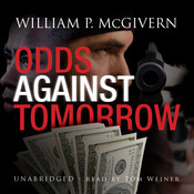 Odds against Tomorrow Audiobook, by William P. McGivern