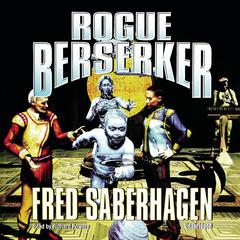 Rogue Berserker Audiobook, by Fred Saberhagen