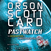 Pastwatch: The Redemption of Christopher Columbus Audiobook, by Orson Scott Card