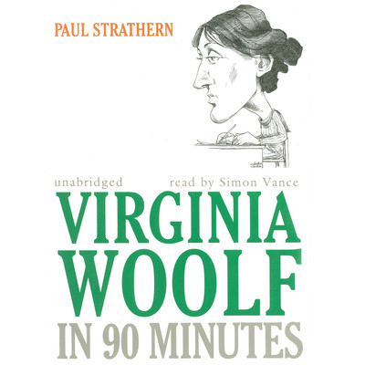 Virginia Woolf in 90 Minutes Audiobook, by Paul Strathern