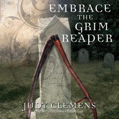 Embrace the Grim Reaper Audiobook, by Judy Clemens