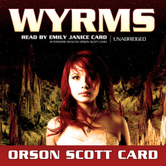 Wyrms Audiobook, by Orson Scott Card