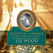 Kingdom of Silence: An Inspector Keen Dunliffe Mystery, by Lee Wood