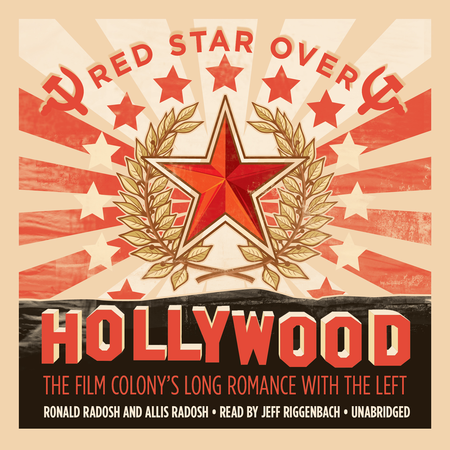 Printable Red Star over Hollywood: The Film Colony's Long Romance with the Left Audiobook Cover Art