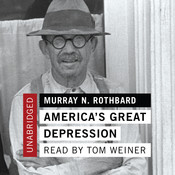 America's Great Depression, by Murray N. Rothbar