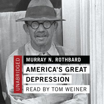 America's Great Depression Audiobook, by Murray N. Rothbard