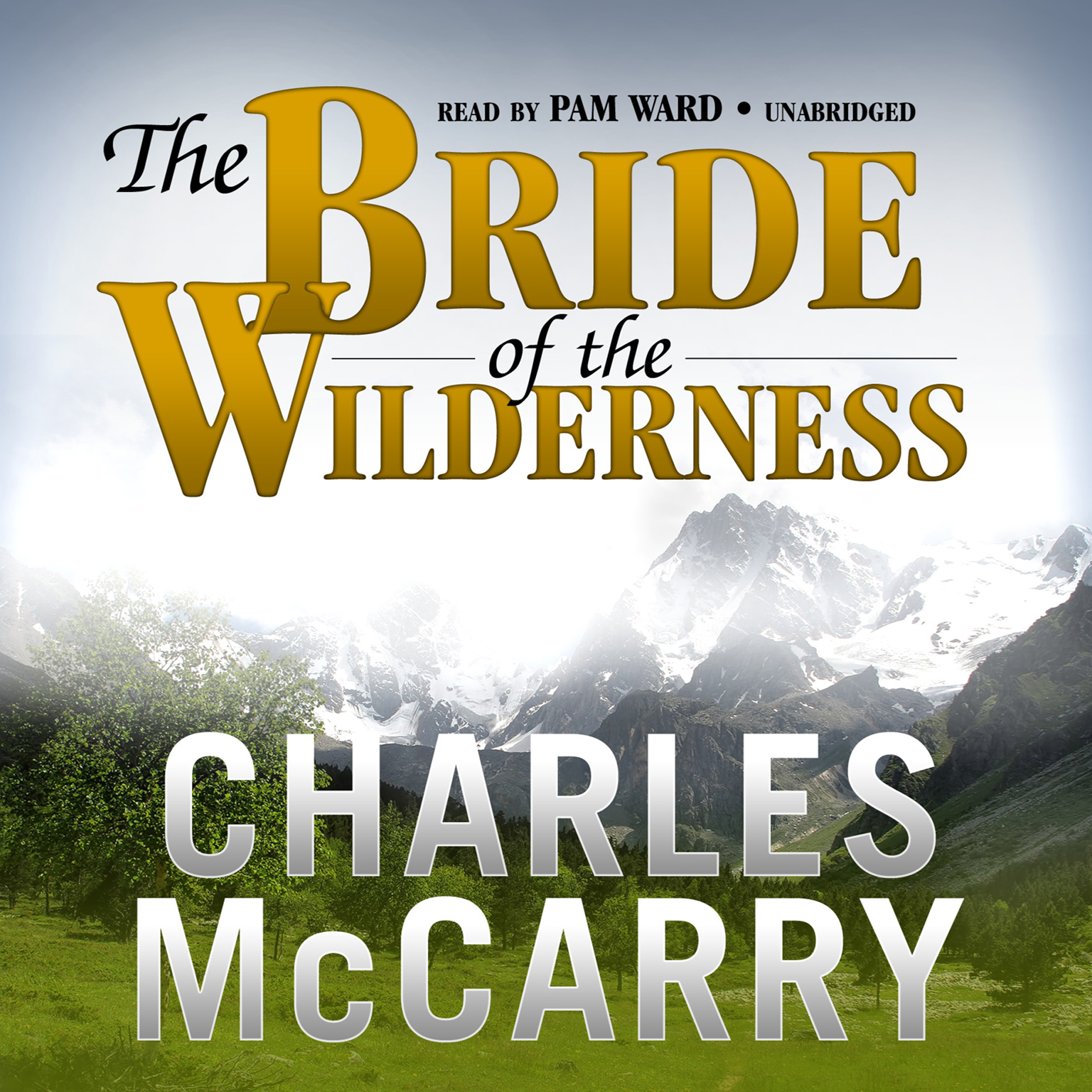 Printable The Bride of the Wilderness: A Novel Audiobook Cover Art