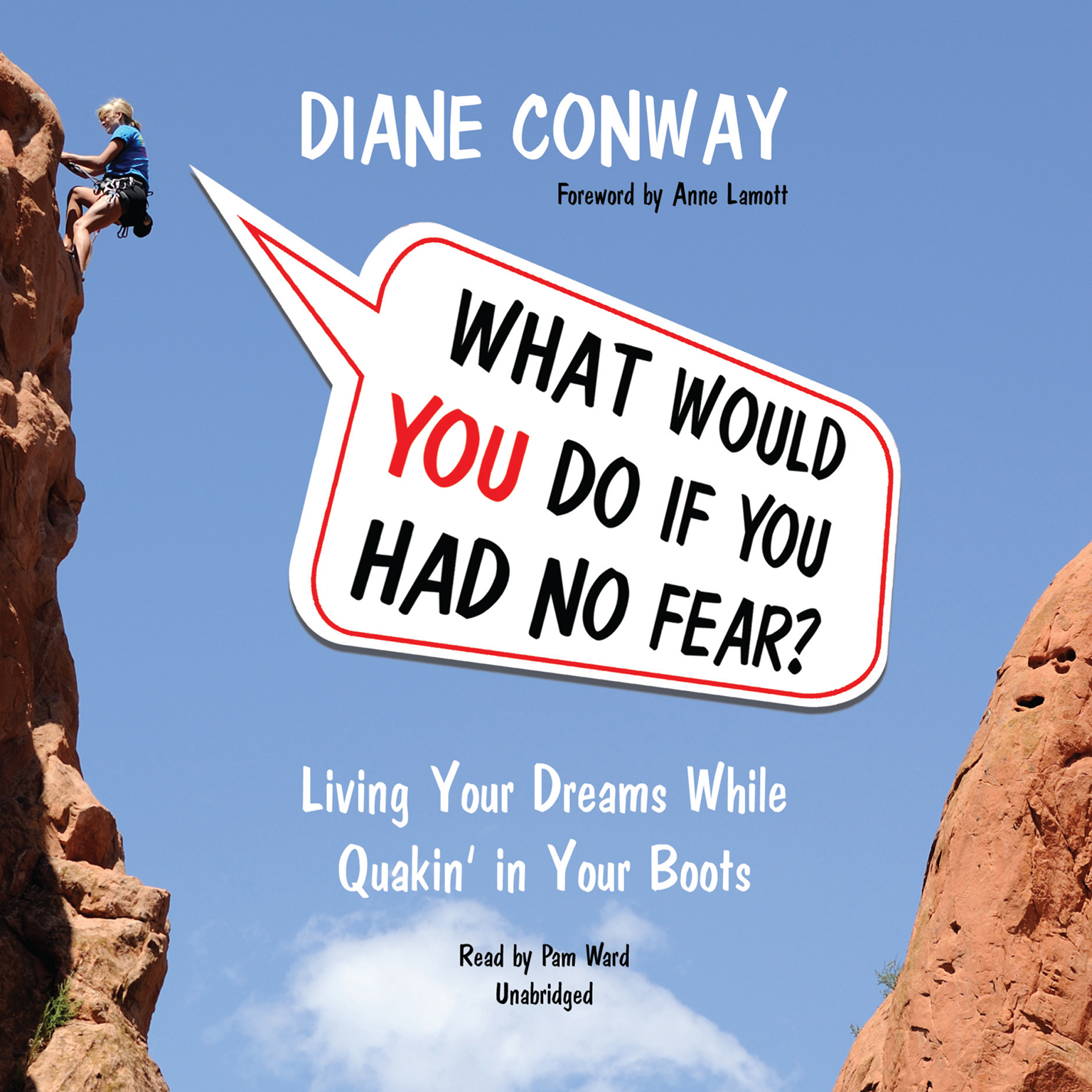 Printable What Would You Do If You Had No Fear?: Living Your Dreams While Quakin' in Your Boots Audiobook Cover Art