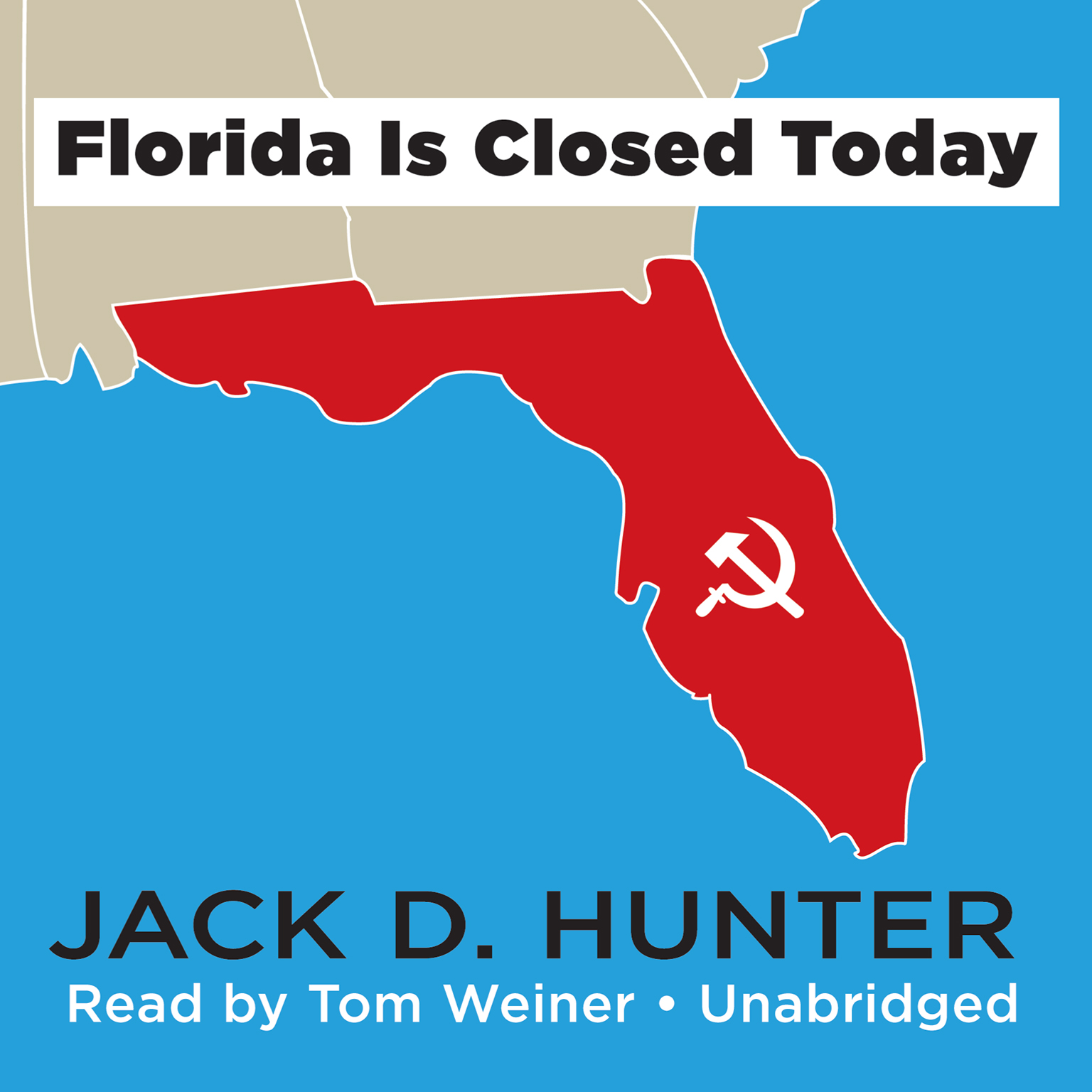 Printable Florida Is Closed Today Audiobook Cover Art
