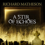 A Stir of Echoes Audiobook, by Richard Matheson