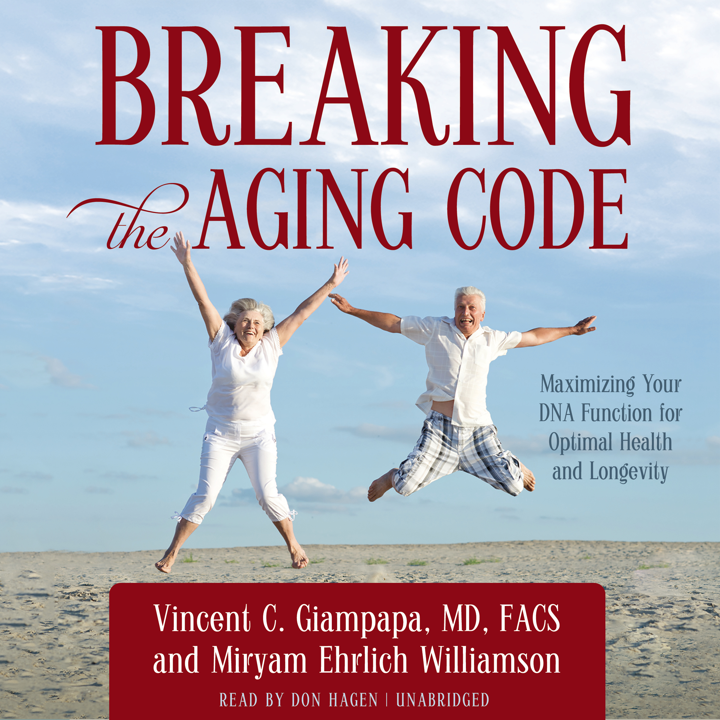 Printable Breaking the Aging Code: Maximizing Your DNA Function for Optimal Health and Longevity Audiobook Cover Art