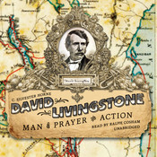 David Livingstone: Man of Prayer and Action Audiobook, by C. Silvester Horne