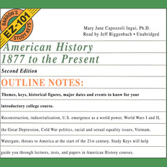 American History, 1877 to the Present, Second Edition Audiobook, by Mary Jane Capozzoli Ingui