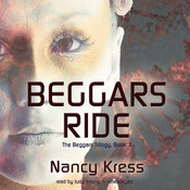 Beggars Ride Audiobook, by Nancy Kress