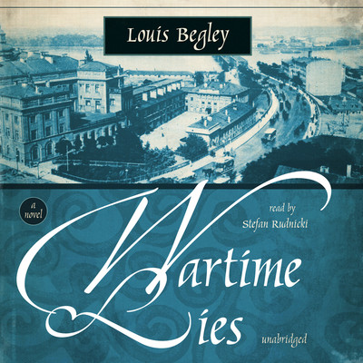 Wartime Lies Audiobook, by Louis Begley