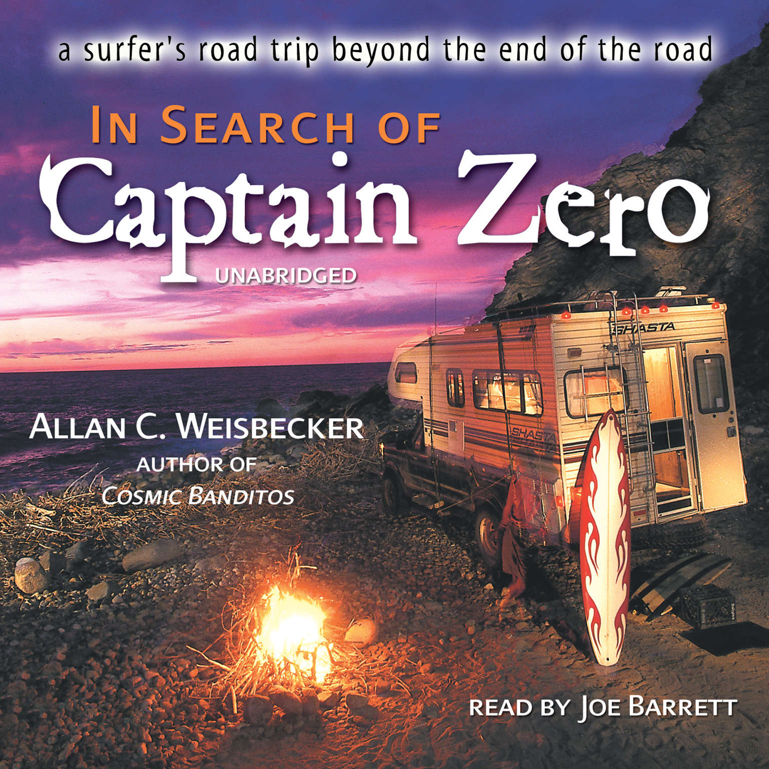 Printable In Search of Captain Zero: A Surfer's Road Trip beyond the End of the Road Audiobook Cover Art
