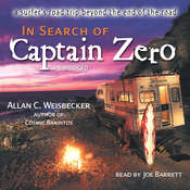 In Search of Captain Zero: A Surfer's Road Trip beyond the End of the Road, by Allan C. Weisbecker