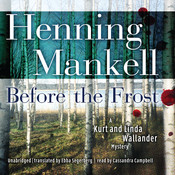 Before the Frost: A Kurt and Linda Wallander Novel, by Henning Mankell