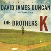The Brothers K, by David James Duncan