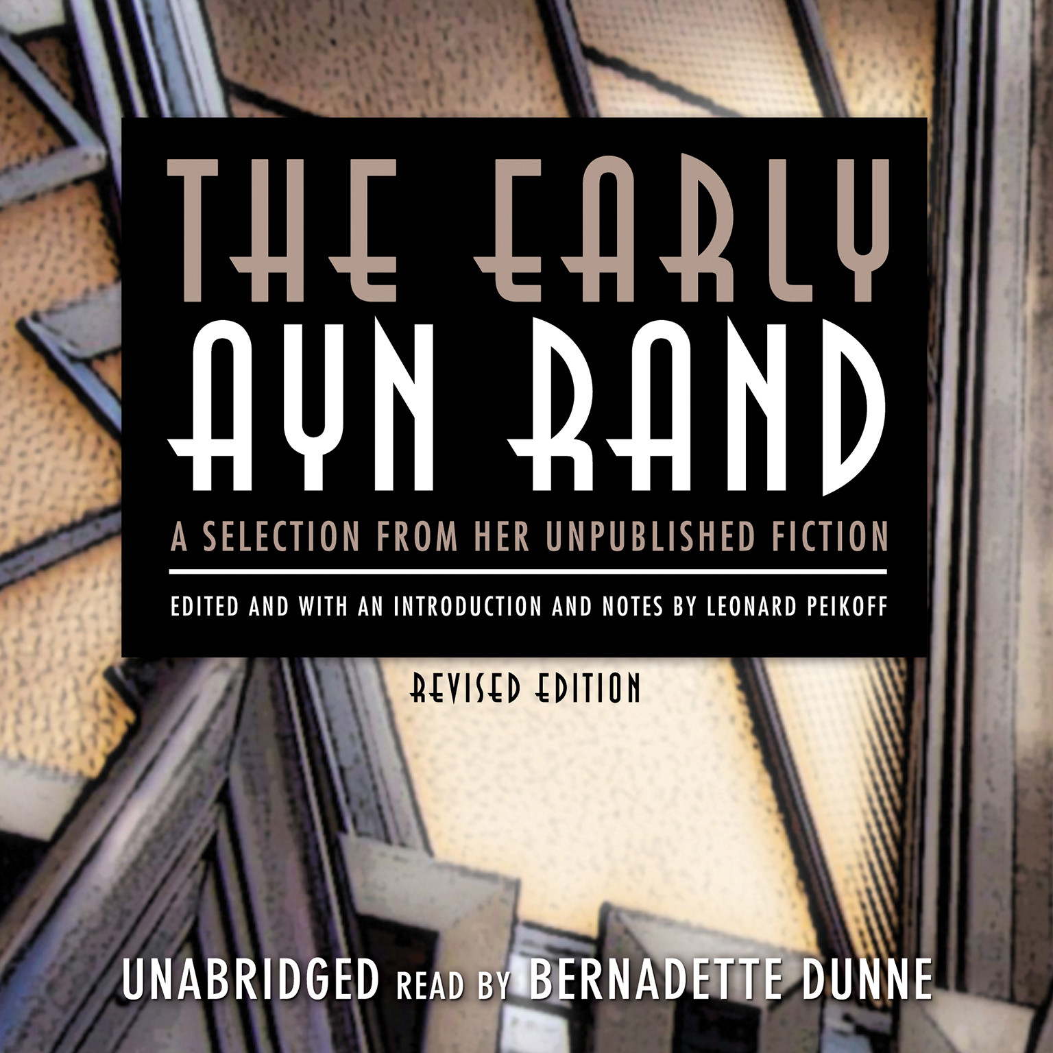 Printable The Early Ayn Rand, Revised Edition: A Selection from Her Unpublished Fiction Audiobook Cover Art
