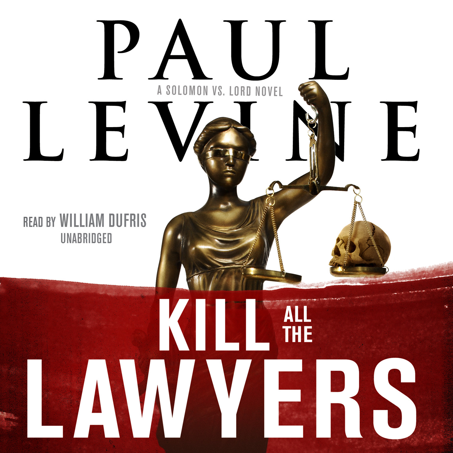 Printable Kill All the Lawyers: A Solomon vs. Lord Novel Audiobook Cover Art