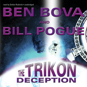 The Trikon Deception Audiobook, by Ben Bova, Bill Pogue