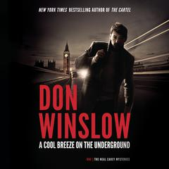 A Cool Breeze on the Underground Audiobook, by Don Winslow