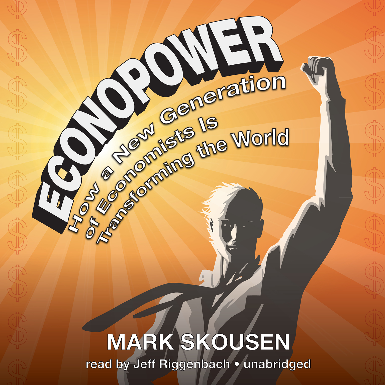 Printable EconoPower: How a New Generation of Economists Is Transforming the World Audiobook Cover Art