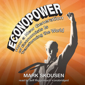 EconoPower: How a New Generation of Economists Is Transforming the World Audiobook, by Mark Skousen