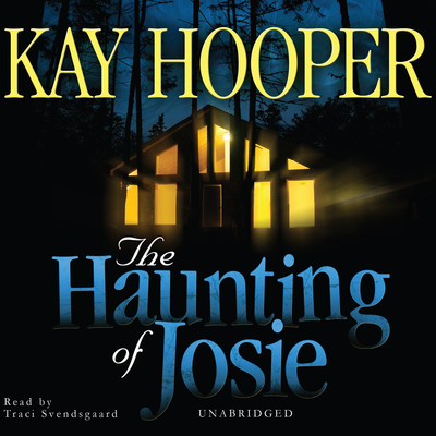 The Haunting of Josie Audiobook, by Kay Hooper