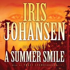 A Summer Smile Audiobook, by Iris Johansen