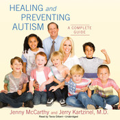 Healing and Preventing Autism: A Complete Guide Audiobook, by Jenny McCarthy, Jerry Kartzinel
