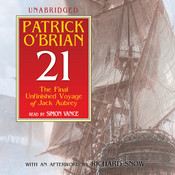 21: The Final Unfinished Voyage of Jack Aubrey, by Patrick O'Brian