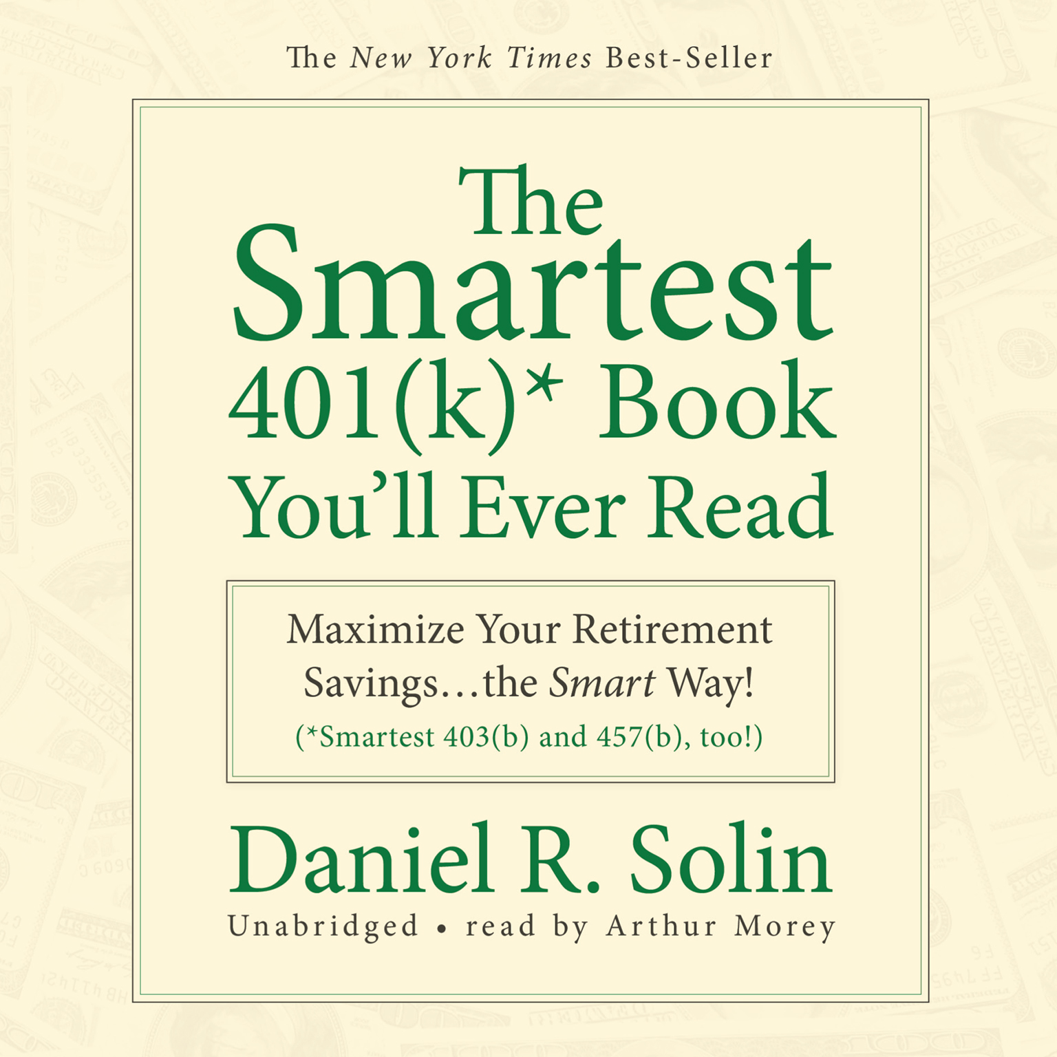Printable The Smartest 401(k) Book You'll Ever Read: Maximize Your Retirement Savings…the Smart Way! Audiobook Cover Art