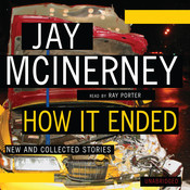 How It Ended: New and Collected Stories Audiobook, by Jay McInerney