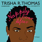 Nappily Ever After, by Trisha R. Thomas