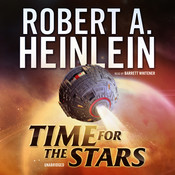 Time for the Stars Audiobook, by Robert A. Heinlein