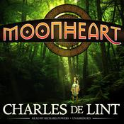Moonheart Audiobook, by Charles de Lint