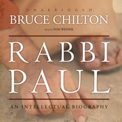 Rabbi Paul: An Intellectual Biography Audiobook, by Bruce Chilton