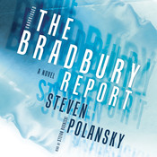 The Bradbury Report: A Novel, by Steven Polansky