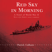 Red Sky in Morning: A Novel of World War II Audiobook, by Patrick Culhane