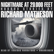 Nightmare at 20,000 Feet: Horror Stories Audiobook, by Richard Matheson