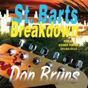 St. Barts Breakdown: A Novel Audiobook, by Don Bruns