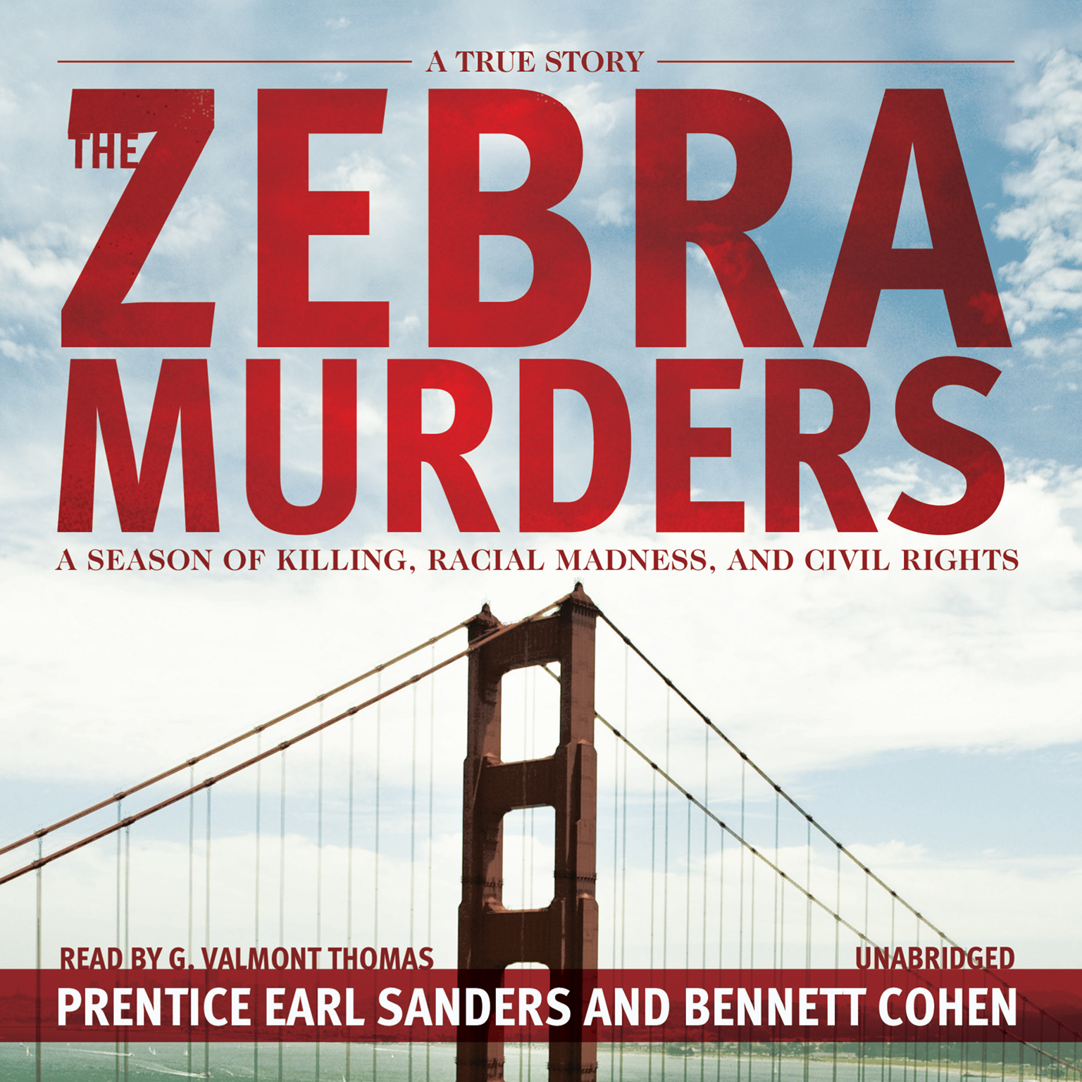 Printable The Zebra Murders: A Season of Killing, Racial Madness, and Civil Rights Audiobook Cover Art