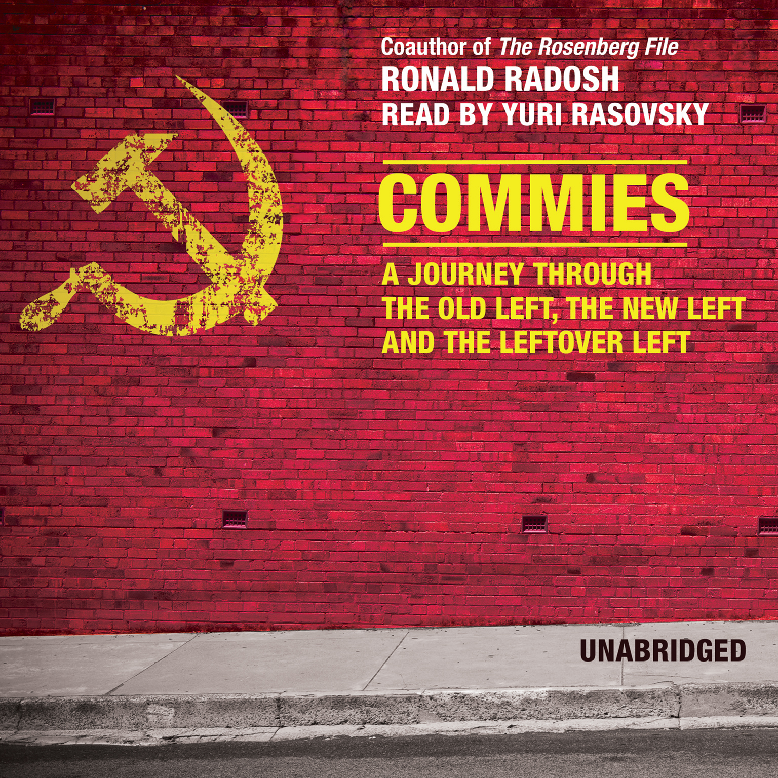 Printable Commies: A Journey through the Old Left, the New Left, and the Leftover Left Audiobook Cover Art