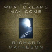 What Dreams May Come Audiobook, by Richard Matheson